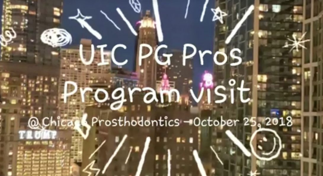 UIC Prosthodontics Program Visit Fall 2018