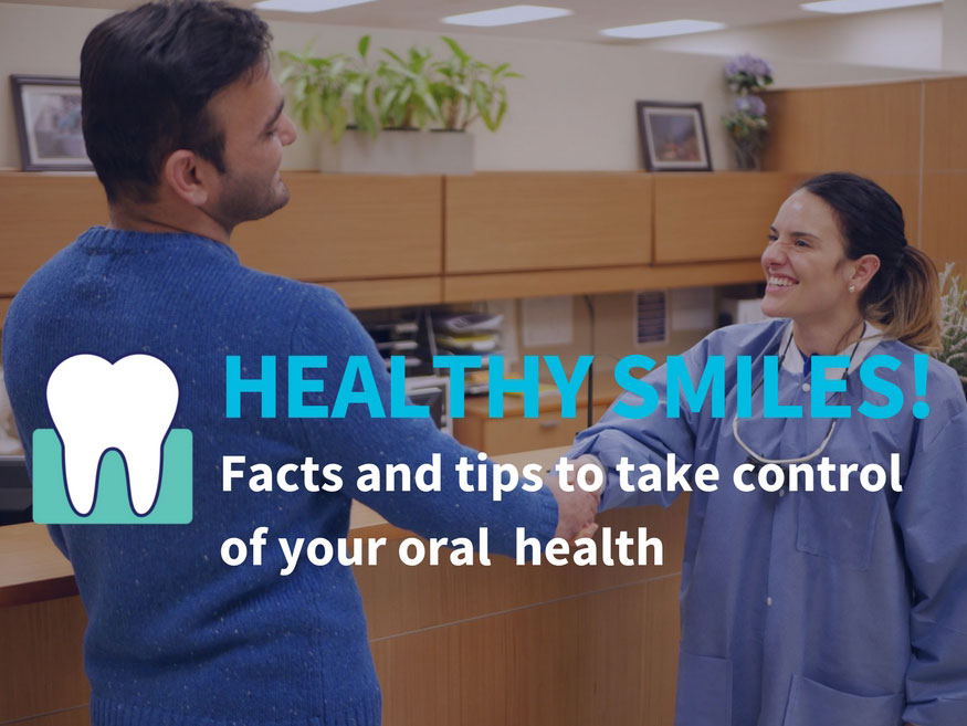 Healthy smiles! facts and tips to take control of your oral health